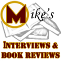 Mike's Interviews & Book Reviews
